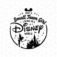 SVG Small Town Girl In A Disney World SVG Cricut SVG Cutting | Etsy Disney Diy, Disney Crafts, Disney Trips, Disneyland Vacation, Disney Quotes, Disney Fonts, Disney Images, Small Town Girl, Disney Scrapbook