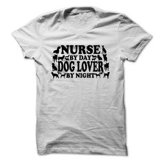 Nurse By Day Dog Lover By Night - #shirt with quotes #blusas shirt. CLICK HERE => https://www.sunfrog.com/LifeStyle/Nurse-By-Day-Dog-Lover-By-Night-58239258-Guys.html?68278