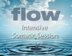 Acclaimed, 3 hour FLOW Somatic Healing session. Using a combination of informed touch and compassionate inquiry, we will begin exploring where you are carrying emotional and energetic baggage, so we can release them at the root; so you can feel more FLOW. Welcome to the beauty of moving forward. The