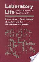 Laboratory Life: The Construction of Scientific Facts  Από τον/την Bruno Latour,Stève Woolga