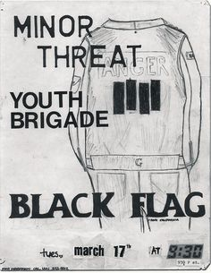 Minor Threat w/ Youth Brigade and Black Flag...Damn, would have loved to see that show! #posters #flyers