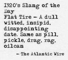 11 Best 1920's lingo images in 2013 | 1920s, Party, Words