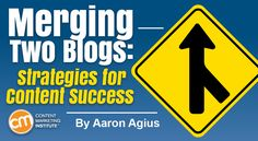 Merging Two Blogs: Strategies for Content Success
