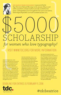 Female design students - enter our Beatrice Warde scholarship, in partnership with Monotype! We are accepting submissions through to Feb 11, 2016. #tdc #monotype #typography #design #scholarship #contest #TDCBeatrice