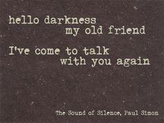 """""""The Sound of Silence"""" Paul Simon"""