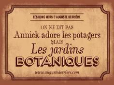 Et ceci reste vrai même quand Annick jardine en sabots...