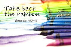 Take Back The Rainbow!