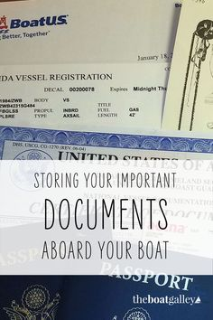 If you had to abandon your boat, would you have your important documents? A strategy to make sure you'll have what you need.