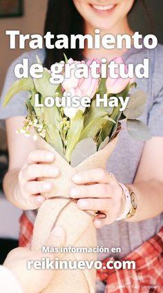 Trabaja el agradecimiento realizando este tratamiento de gratitud con afirmaciones de Louise Hay. Más información: http://www.reikinuevo.com/tratamiento-gratitud-louise-hay/