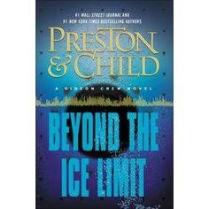 Beyond the Ice Limit by Douglas Preston & Lincoln Child