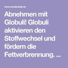 Abnehmen mit Globuli! Globuli aktivieren den Stoffwechsel und fördern die Fettverbrennung. Alle Globuli und ihre Abnehm-Wirkung im