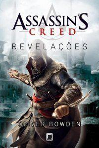 Assassin's Creed: Revelações (Livro 4) - Oliver Bowden