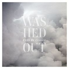 washed out - eyes be closed (u.s.a., 2011)