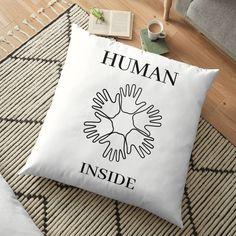 'Human Inside' Floor Pillow by RIVEofficial Floor Pillows, Throw Pillows, Human Nature, My Portfolio, The Creator, Custom Design, Canvas Prints, Cool Stuff, Shopping