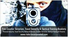 Free Counter Terrorism, Travel Security & Tactical Training Booklets