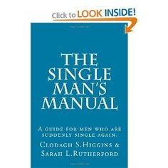 If you are a man coming out of a long term relationship this book will help you.