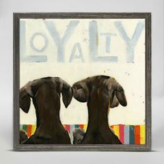 """Loyalty"" Mini Framed Canvas from GreenBox Art + Culture. Size - 6''x6''. Rustic frame color is predetermined. We've got wall art for all ages and interests. Browse our entire collection of Mini Framed Canvas Wall Art for the home!"
