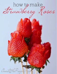 MAKE STRAWBERRY ROSES FOR MOTHER'S DAY!!