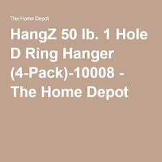 HangZ 50 lb. 1 Hole D Ring Hanger (4-Pack)-10008 - The Home Depot