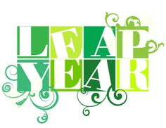 Leap Year Quotes And Sayings. QuotesGram