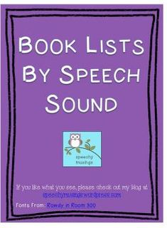Pinterest Pin of the Week: Book Lists By Speech Sound by Speechy Musings - Pinned by @PediaStaff – Please Visit  ht.ly/63sNt for all our pediatric therapy pins