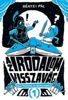 Nényei Pál - Az irodalom visszavág 1. Dan Brown, Kids Learning, Comic Books, Darth Vader, Marvel, Humor, Comics, Reading, Fictional Characters