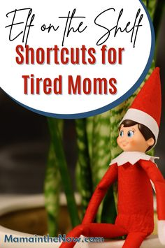 Tired moms, look no further! This post gives you the easiest and quickest elf shortcuts - from one tired mom to another. After doing Elf on the Shelf for more years than I can count, I