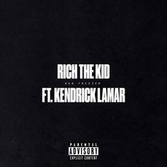 Rich The Kid – New Freezer (feat. Kendrick Lamar) – iTunes Plus AAC M4A – Single   NhacHot