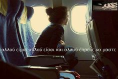 Moon Dust, Keep It Real, Greek Quotes, Long Distance, Deep Thoughts, Book Quotes, Wise Words, Thinking Of You, Life Is Good