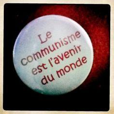 La révolution sociale, la révolution communiste, en arrachant à la bourgeoisie l'industrie, la banque, la libre jouissance des mines, des terres et de toutes les richesses de la nature, sortira le monde de l'étroit carcan où le capitalisme la maintient, et permettra à l'homme de diriger enfin l'économie de façon consciente. La fin de la domination de la bourgeoise sur le monde marquera, tout simplement, le vrai début de l'humanité.