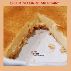 An Easy and Quick No Bake Milk Tart It doesn't take much to prepare this delicious, perfect and popular South African milk tart. Easy Tart Recipes, Custard Recipes, Tea Recipes, Baking Recipes, Cake Recipes, Dessert Recipes, Recipies, Clean Banana Bread, Milktart Recipe
