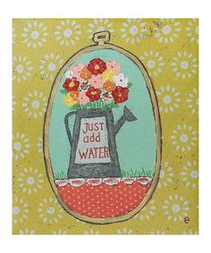 """Another great find on #zulily! 'Just Add Water"""" Wrapped Canvas #zulilyfinds"""