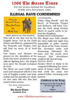 ILLEGAL RAVE CONDEMNED For the full report behind these headlines and the reports, read 1066 The Saxon Times. www.1066haroldsway.co.uk #thesaxontimes #davidclarke # historywalkstalksandbooks #1066 #history #tes #ks2, ks3 #anglosaxonengland #hardrada #york #waterstones #amazon #britishdesignbritishmade # thebookkeeper The Headlines, Anglo Saxon, East Sussex, Rave, England, York, History, Amazon, Reading
