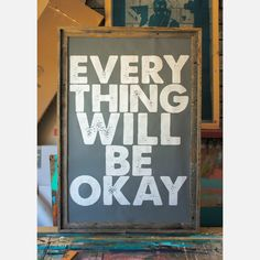 Everyday mantra | Fab.com | Everything Will Be Okay Gray