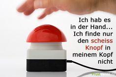 Scheiss Knopf
