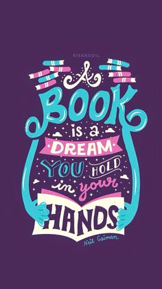 A book is a dream you hold in your hands. iOS8 HD wallpaper for iPhone and iPod…