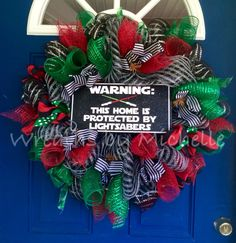 Star Wars wreath. This house is protected by lightsabers. Only available at Wreaths By Michelle.