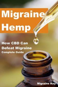 Migraine Hemp: How CBD Can Defeat Migraines. Full Guide.