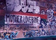 Seattle grunge band, Mother Love Bone <3