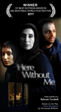 [ Here Without Me (2011) اینجا بدون ِ من (original title) ] : The story is about the world of a small family with familiar dreams and not so remarkable problems. The mother is trying to lead everything to save her family, but small events disarrange all her plans.