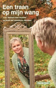 Gerda Duin Entertrainment: Eentraan op mijn wangLeer dansen met verdriet en ...