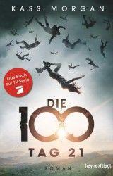 Kass Morgan Die 100 Tag 21