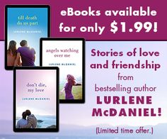 Romance ebook sale by Lurlene McDaniel -$1.99 for a limited time! Romance Ebooks, Romance Novels, Bestselling Author, Friendship, Romance Books