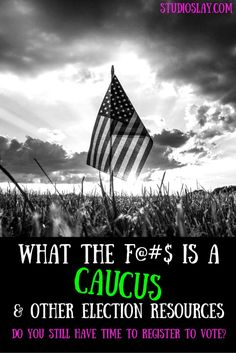 What is a Caucus- & other presidential election resources