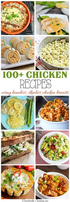 100+ Recipes using Boneless, Skinless Chicken Breasts no more boring dinners. Baked, casseroles, crockpot and more!