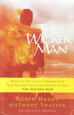 Robin Hardy/Anthony Shaffer The Wicker Man: A Novel [New York. Three Rivers Press. 1978]