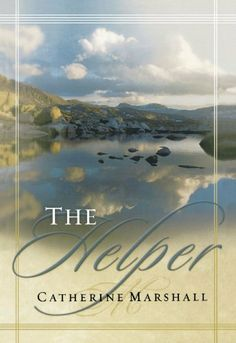 The Helper by Catherine Marshall. This is my favorite of all of Catherine Marshall's Books. It's about The Holy Spirit. Good Books, Books To Read, Bible Study Materials, Catherine Marshall, Reading Quotes, So Little Time, Reading Lists, Holy Spirit, Have Time