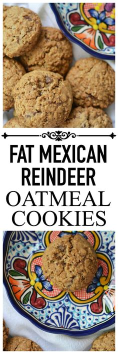 Fat Mexican Reindeer Oatmeal Cookies – Faith, Hope, Love, & Luck Survive Despite a Whiskered Accomplice