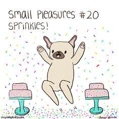 Small Pleasures Pugs #20 - Sprinkles! — Chickenpants Studio Pug Illustration, Pug Art, Pugs, Sprinkles, Snoopy, My Favorite Things, Studio, Gifts, Painting