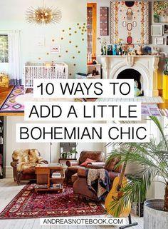 Plein de bonnes idées pour décorer son intérieur style Bohême Chic sans devoir racheter tous ses meubles...